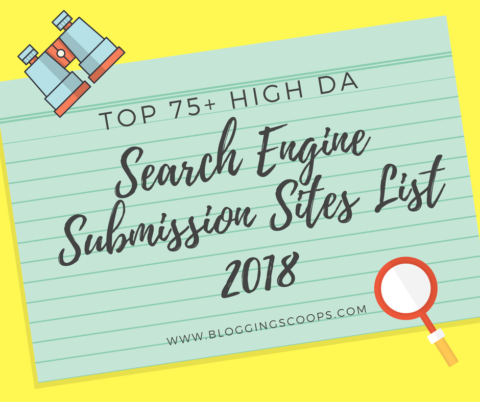 75+ High PR Search Engine Submission Sites List 2019