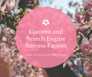 Content and Search Engine Success Factors