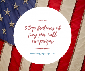 top features of pay per call campaigns