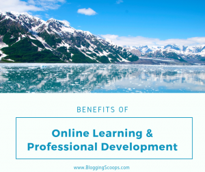 benefits of online learning and professional development